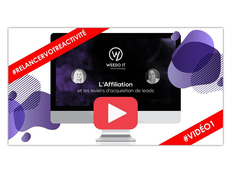 Vidéo 1 – Affiliation et les leviers d'acquisition de leads