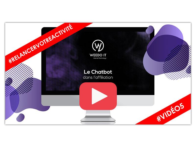 Vidéo 5 – Le Chatbot dans l'affiliation