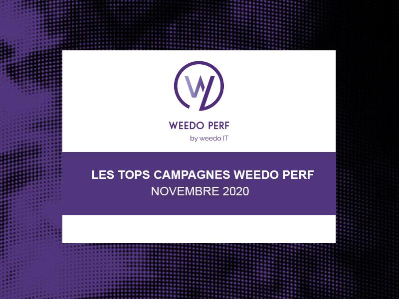 Tops campagnes Weedo Perf – Novembre 2020