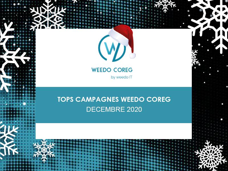 Tops campagnes Weedo Coreg – Décembre 2020