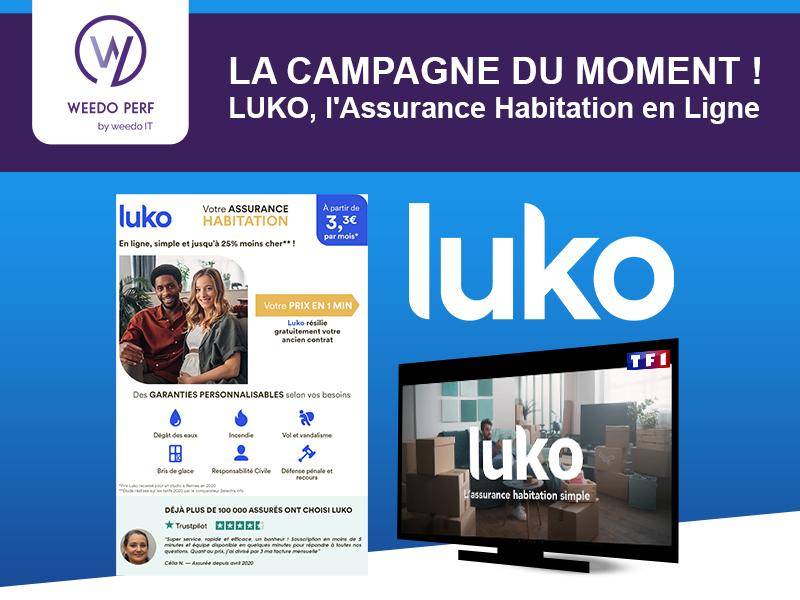 LUKO, la campagne du moment de Weedo PERF